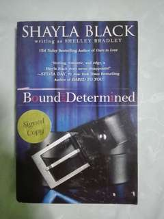 Bound and Determined [ Signed Copy!!! ]