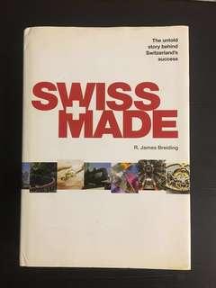 Swiss Made by R. James Breiding