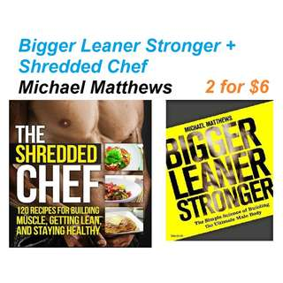 ebook: Bigger Leaner Stronger + The Shredded Chef Michael Matthews