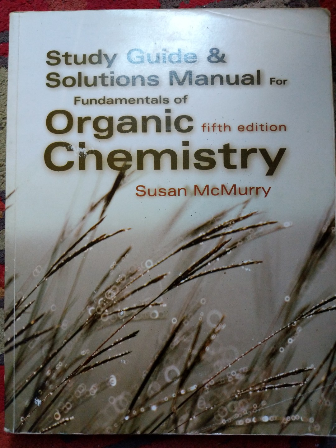 Srudy Guide Abd Solutions Manual For Fundamentals Of Organic
