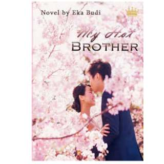 Ebook My Hot Brother - Eka Budi