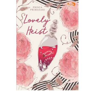 Ebook Lovely Heist - Prisca Primasari