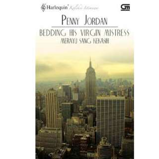 Ebook Merayu Sang Kekasih (Bedding His Virgin Mistress) - Penny Jordan