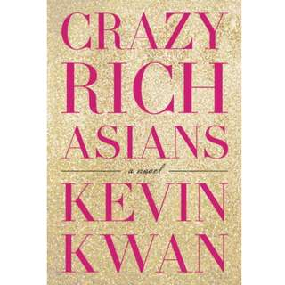Ebook Crazy Rich Asians (Crazy Rich Asians #1) - Kevin Kwan