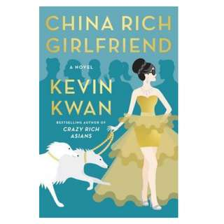 Ebook China Rich Girlfriend (Crazy Rich Asians #2) - Kevin Kwan