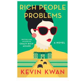 Ebook Rich People Problems (Crazy Rich Asians #3) - Kevin Kwan