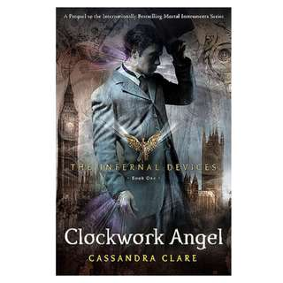 Ebook Clockwork Angel (The Infernal Devices #1) - Cassandra Clare
