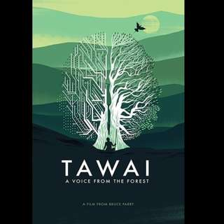 [Rent-A-Movie] TAWAI A VOICE FROM THE FOREST (2017)