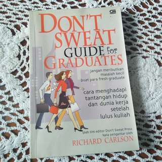 Don't Sweat Guide for Graduates