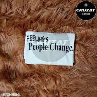 FEELINGS PEOPLE CHANGE