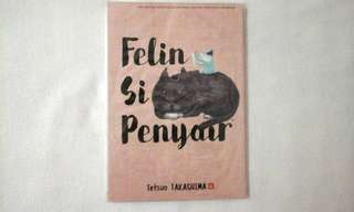 Felin Si Penyair by Tetsuo Takashima