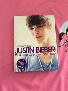 Justin bieber OFFICIAL First Step 2 Forever: My story