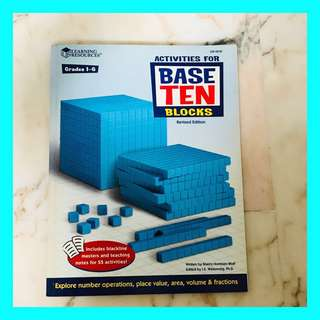 Activities for Base Ten Blocks Grades 1-6 [Learning Resources]