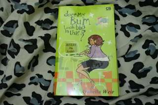 Novel Does My Bum Look Big in This? - Arabla Weir Chicklit