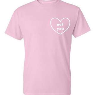 🚚 Love Not You Unisex Apparel Shirt Tshirt Tee Clothing