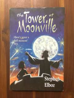 The Tower at Moonville by Stephen Elboz