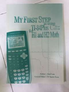 My First Step in using TI-84 Plus C Silver Edition for H1 and H2 Math