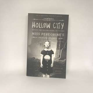 Hollow City, The Second Novel Of Miss Peregrine's Peculiar Children by Ranson Riggs