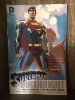 "Superman Birthright ""The Origin of the Man of Steel"""