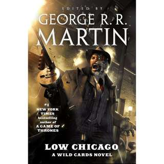 (Ebook) Low Chicago by George R.R. Martin