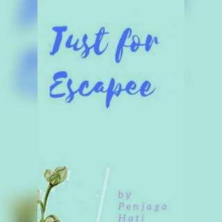 Ebook Just For Escapee