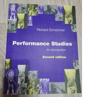 Performance Studies An Introduction - Richard Schechner (2nd ed.)