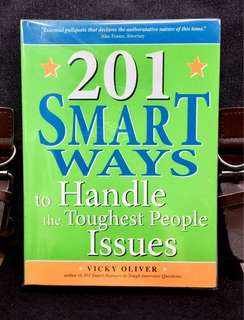 《New Book Condition + How To Overcome Bad Bosses, Crazy Coworkers & Other Office Idiots》Vicky Oliver - 201 SMART WAYS TO HANDLE THE TOUGHEST PEOPLE ISSUES