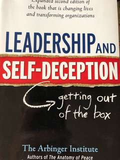 Leadership and Self-Deception [Self-Help]