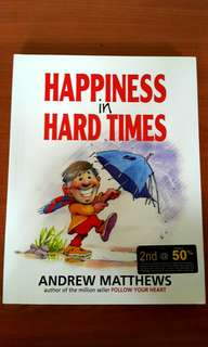 Happiness in Hard Times