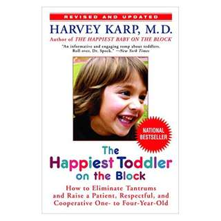 The Happiest Toddler on the Block: How to Eliminate Tantrums and Raise a Patient, Respectful and Cooperative One- to Four-Year-Old: Revised Edition Kindle Edition by Harvey Karp Md (Author)