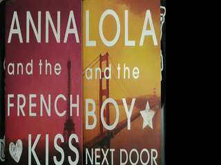 YA novels: Anna and the French Kiss & Lola and the Boy Next Door