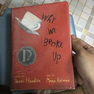 Why Do We Broke Up by Daniel Handler