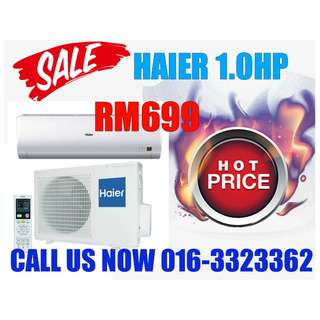 HAIER/GREE 1.0HP RM699 ONLY GRAB IT NOW BEFORE PROMOTION END