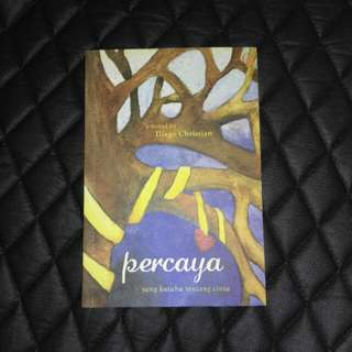 PERCAYA - NOVEL BEKAS SECOND PRELOVED GAGAS MEDIA