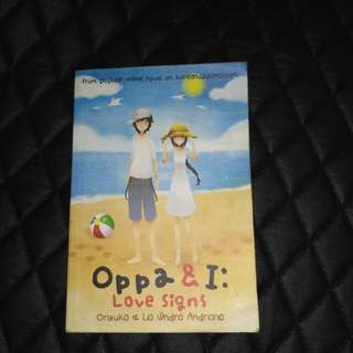 OPPA & I: LOVE SIGNS - NOVEL BEKAS SECOND PRELOVED HARU