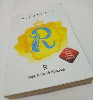 R ( Raja, Ratu, Rahasia)