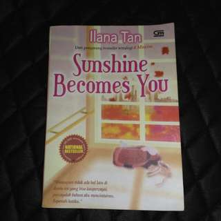 ILANA TAN SUNSHINE BECOMES YOU - NOVEL BEKAS SECOND PRELOVED GRAMEDIA PUSTAKA UTAMA