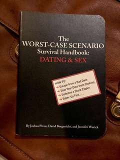 The Worst-Case Scenario Survival Handbook: Dating and Sex