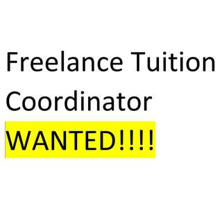 Freelance Tuition Coordinator WANTED!!!!