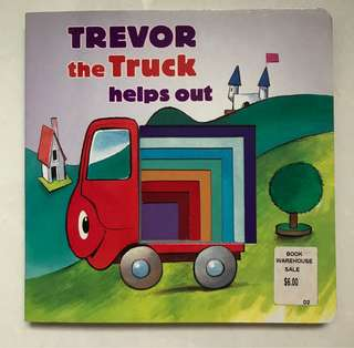 Trevor the truck helps out board book