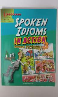 Spoken Idioms in Action through Pictures 3