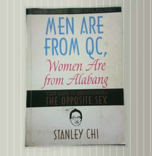 Men are from QC, Women are from Alabang by Stanley Chi