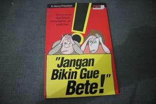 Buku jangan bikin gue bete !