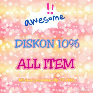 Diskon 10% ALL ITEM