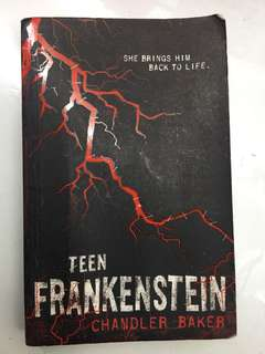 Teen Frankensten by Chandler Baker