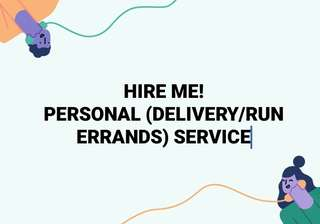 Personal Hire Delivery/Run errands Service