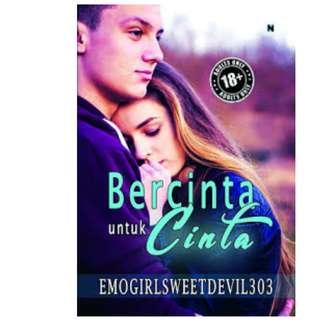 Ebook Bercinta untuk Cinta - Emogirlsweetdevil303