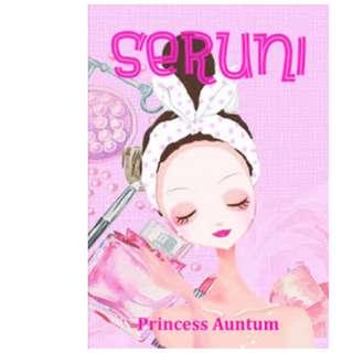Ebook Seruni - Princess Auntum