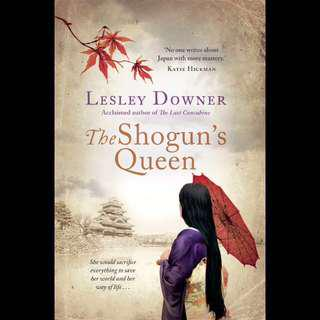 The Shogun's Queen by Lesley Downer