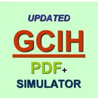 GIAC Certified Incident Handler GCIH Test Exam QA PDF+Simulator